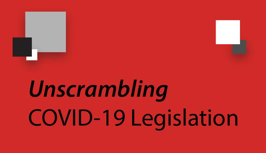 Unscrambling Covid 19 Legislation Next Level Solutions